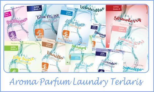 aroma parfum laundry terlaris JAKARTA BARAT